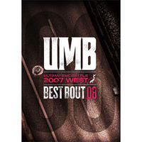 "ULTIMATE MC BATTLE / UMB 2007 WEST ""BEST BOUT VOL.08"" [DVD]"