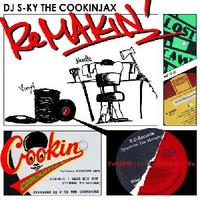DJ S-KY THE COOKINJAX / REMAKIN' [MIX CD]