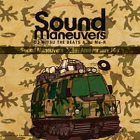 Sound Maneuvers (DJ Mitsu The Beats & DJ Mu-R) - 11th Anniversary Mix [MIX CD]