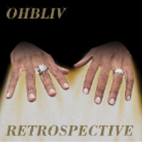 OHBLIV / RETROSPECTIVE [TAPE]