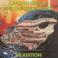 TRADITION / CAPTAIN GANJA AND THE SPACE PATROL [LP]