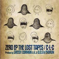 C-L-C / ZERO EP THE LOST TAPES [2CD]