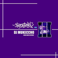 DJ MUKECCHO / NOCTURNAL 3 [MIX CD]
