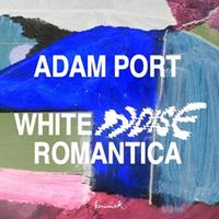 ADAM PORT / WHITE ROMANTICA [12inch]