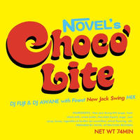 DJ FUJI & DJ AWANE / CHOCO LITE NEW JACK SWING MIX [MIX CD]