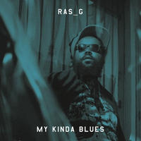 RAS G / MY KINDA BLUES [LP]