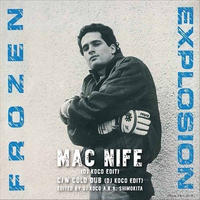 Frozen Explosion - Mac Nife (DJ KOCO EDIT) / Cold Dub (DJ KOCO EDIT) [7inch]