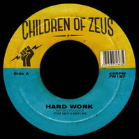 Children of Zeus / Hard Work/The Heart Beat, Pt. 2 [7inch]