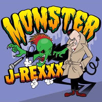 J-REXXX / MONSTER [CD]