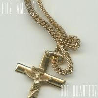 Fitz Ambro$e / Doe Quarterz [LP]