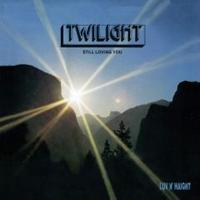 Twilight / Still Loving You [LP]
