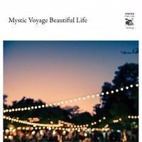 V.A. (Mystic Voyage) / Mystic Voyage Beautiful Life [CD]