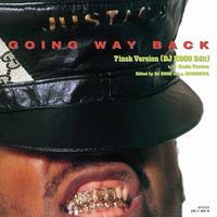 JUST-ICE / GOIN' WAY BACK 7inch version (DJ Koco Edit) - RADIO version [7INCH]