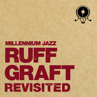 V.A. (MILLENNIUM JAZZ MUSIC) / RUFF GRAFT REVISITED [LP]