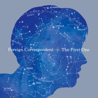 12/23 - Foreign Correspondent / THE FIRST ONE [7inch]