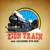 Zion Train / -All Japanese Dub Mix- [MIX CD]
