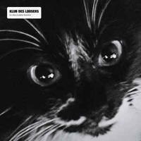Klub Des Loosers / Le Chat Et Autres Histoires [LP]
