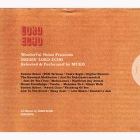 DJ MURO / Diggin' LORD ECHO [MIX CD]
