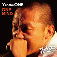 Y to the ONE / ONE MIND [CD]