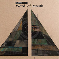 MANTIS / WORLD OF MOUTH [CD]