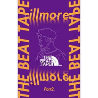 illmore / THE BEAT TAPE Part2. [TAPE]