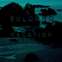 SHLOHMO / VACATION EP (SPECIAL SMOKEY BLUE EDITION) [LP]