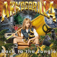 あっこゴリラ / Back to the Jungle [CD]