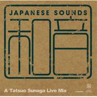 TATSUO SUNAGA(須永辰緒) / 和音 - A TATSUO SUNAGA LIVE MIX [MIX CD]