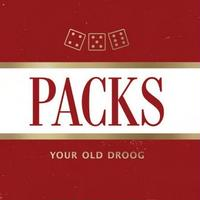 Your Old Droog / PACKS [LP]