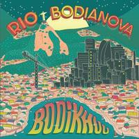 7/3 - BODIKHUU / Rio/Bodianova [CD]