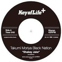 Takumi Moriya Black Nation / Kinetic/Shakey Jake (Edit) [7INCH]