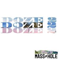 MASS-HOLE / DOZE [MIX CD]
