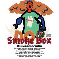 MIKUMARI as Mikumarinradin / Smoke Box [MIX CD]