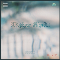 SOUSHI / HigherShade Mix [MIX CD]