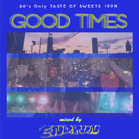 ENDRUN / GOOD TIMES [MIX CD]