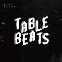 Table Beats / Someone's Order [CD]