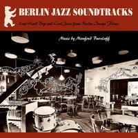 Manfred Burzlaff/Berlin Jazz Soundtracks [LP]
