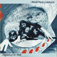 MELODIC ENERGY COMMISSION / MIGRATION OF THE SNAILS [LP]