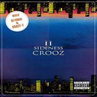 DJ YUDAI & KRAZY-T / Ⅱ SIDENESS CROOZ [MIX CD]