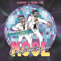 KOOL CUSTOMER (B. BRAVO & ROJAI) / KOOL CUSTOMER [LP]
