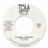 Jay Nemor and Electrified / Mother Got a Way [7inch]