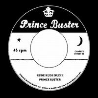 PRINCE BUSTER / RUDE RUDE RUDIE (DON'T THROW STONES) [7inch]
