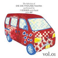 六弦倶楽部 with FARAH - DE DE MOUSE / THE SELECTIONS...VOL.1 [CD]