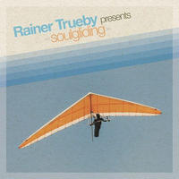 RAINER TRUEBY / SOULGLIDING [2LP]