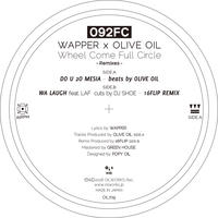 092FC (Wapper x Olive Oil) / DO U 2O MESIA /  WA LAUGH feat. LAF (16FLIP REMIX) [7inch]