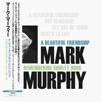 Mark Murphy / Beautiful Friendship: Remembering Shirley Horn [LP]