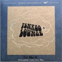 DJ Mu-R / Tenkoo Lounge Issue03 [MIX CD]