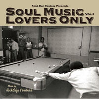 SOUL MUSIC LOVERS ONLY VOL.1 by ROCK EDGE & BEETNICK【ペラ紙表紙+クラフト紙スリーブ仕様】[MIX CD]