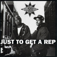 Gang Starr / Just To Get A Rep/Just To Get A Rep (Instrumental) [7INCH]
