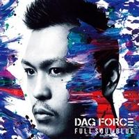 DAG FORCE / FULL SOUL BLUE [CD]